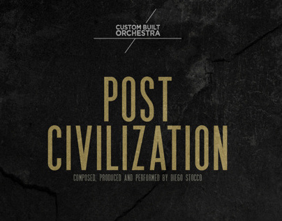 """Post Civilization"" / Custom Built Orchestra"