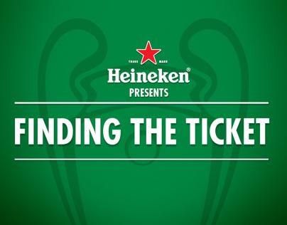 Heineken. Finding the ticket.