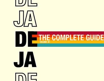 DEJA : The complete Guide Vol. 01
