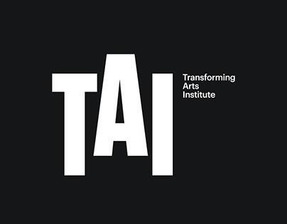 TAI - Transforming Arts Institute
