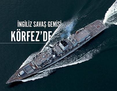İngiliz Savaş Gemisi Körfez'de