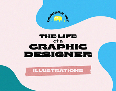 """""""The life of a graphic designer""""   Illustrations"""