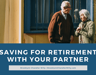 Saving for Retirement With Your Partner