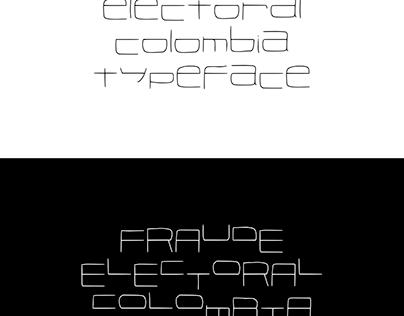 FRAUDE ELECTORAL TYPEFACE