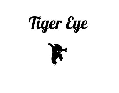 Tiger Eye | Game Idea
