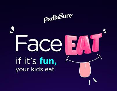 Face Eat / PediaSure