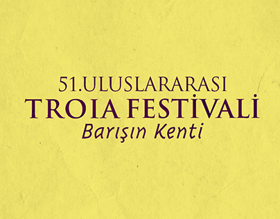 51. ULUSLARARASI TROIA FESTİVALİ