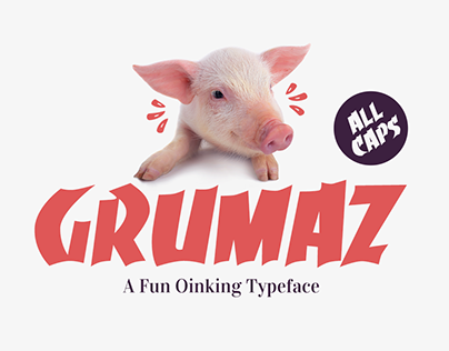 Grumaz - A Fun Oinking Display Font (FREE FONT)