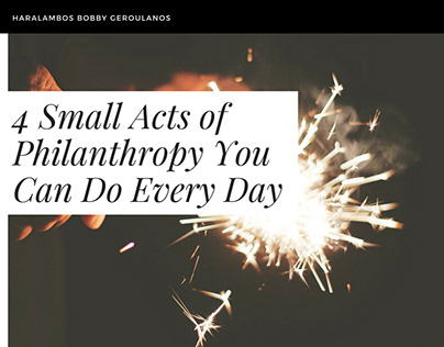 Small Acts of Philanthropy - Bobby Geroulanos