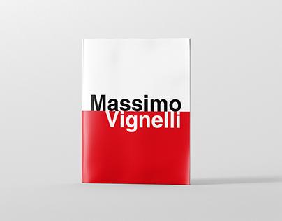Tribute to Massimo Vignelli