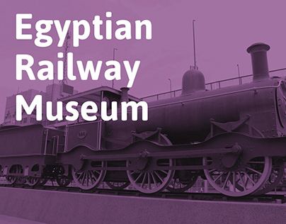 Egyptian Railway Museum - Rebranding
