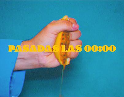 Music Video - PASADAS LAS 00:00