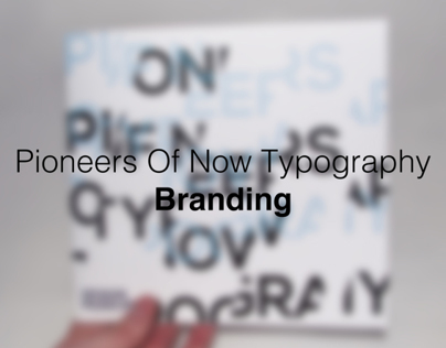 Pioneers Of Now Typography