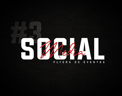 SOCIAL MEDIA | Flyers de Eventos
