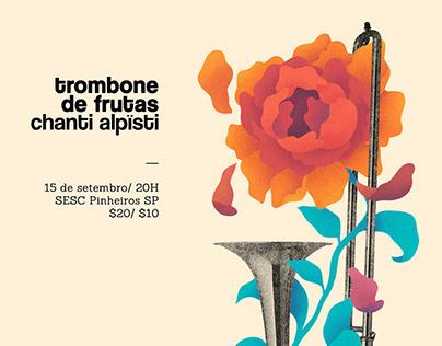 Trombone de Frutas / gig posters