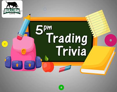 5pm trading trivia animation
