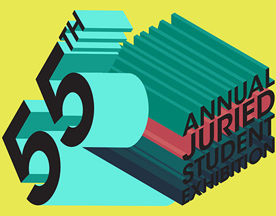 55th Annual Juried Student Exhibition Poster/Postcard