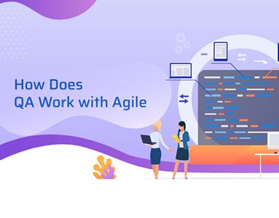How Does QA Work with Agile?