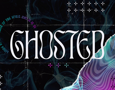 Ghosted | Message Series design