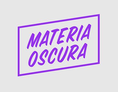 Materia Oscura Festival - Cultural & Art Center LCE