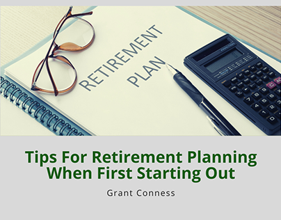 Tips For Retirement Planning When First Starting