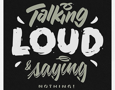 Talking Loud & Saying Nothing!