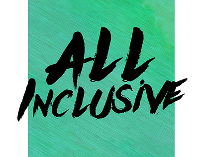 All Inclusive - A Reflective Journal