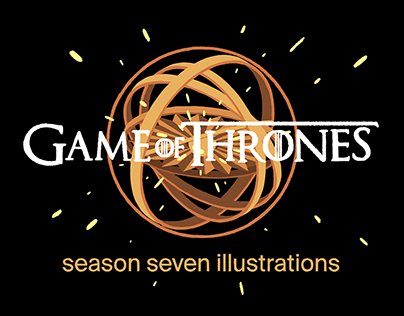 GAME OF THRONES - season seven illustrations