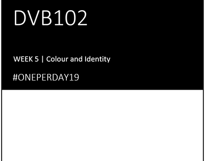 Week 5 Colour and Identiry #OnePerDay19