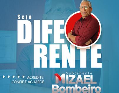 Campanha Política: Subtenente Mizael Bombeiro