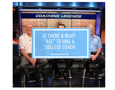 "Matt Kupec: Is There a ""Right"" Age to Hire a Coach?"
