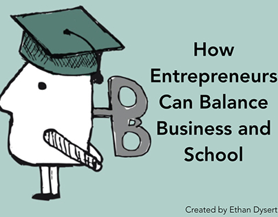 How Entrepreneurs Can Balance Business and School