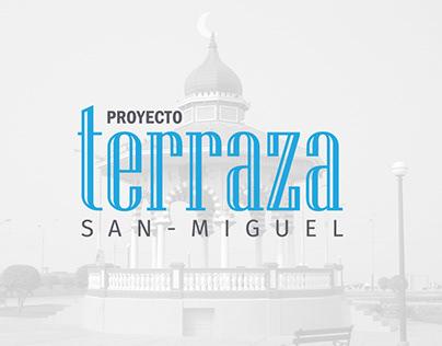 Proyecto Terraza San Miguel