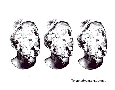Transhumanisme.
