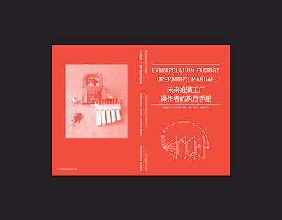 The Extrapolation Factory - Operator's Manual