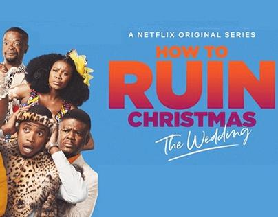 Netflix: How to Ruin Christmas