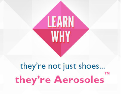 """Aerosoles """"Learn Why"""" Interactive Campaign"""