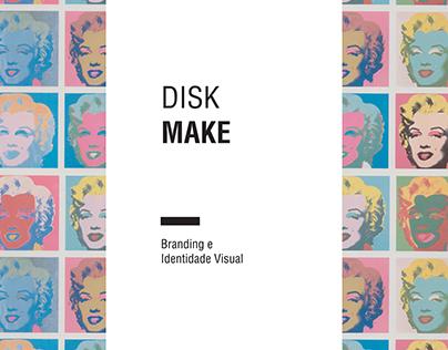 Branding: Disk Make