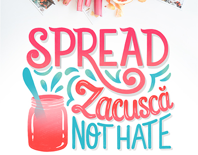 Spread Zacusca, not hate - Hand lettering design