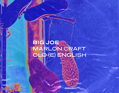 BIG JOE - OLD (E) ENGLISH ft. MARLON CRAFT