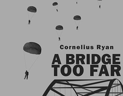 Digital Illustration - A Bridge Too Far