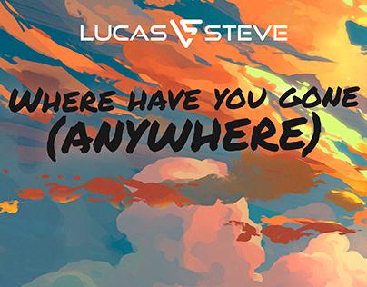 Lucas & Steve - Anywhere #AdobeDesignRemix