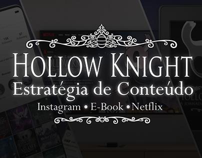 Estratégia de Conteúdo Hollow Knight
