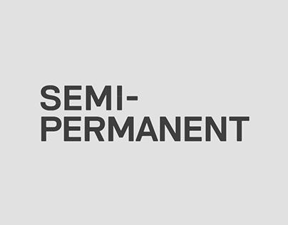 Semi-Permanent