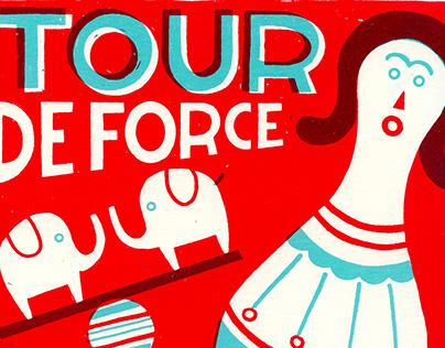 TOUR DE FORCE # silkscreen#serigrafia