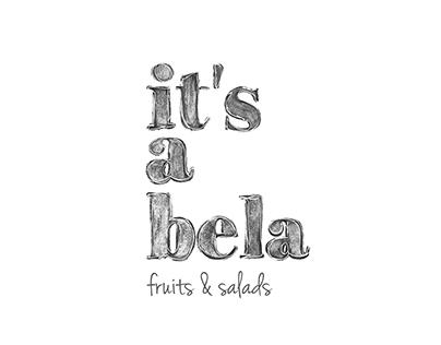 IT'S A BELA - Fruits & Salads