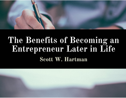 The Benefits of Becoming an Entrepreneur Later in Life