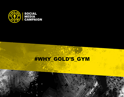 Why Gold's Gym Campaign