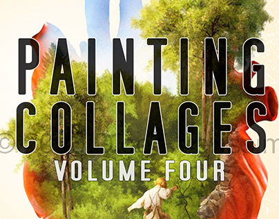 Painting Collages - volume four