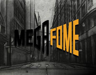 MegaFome • Animation